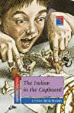 Banks, Lynne Reid: Indian in the Cupboard (Cascades)