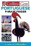 HarperCollins: Collins Gem Portuguese Phrase Finder: The Flexible Phrase Book (Book & Cassette) (Portuguese Edition)