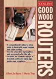 Jackson, Albert: Collins Good Wood Routers