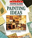 Barker, Linda: Painting Ideas (Collins Home Guides)