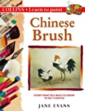 Evans, Jane: Chinese Brush (Learn to Paint)