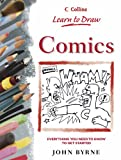 Byrne, John: Comics (Collins Learn to Draw)