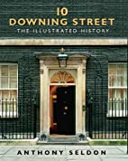10 Downing Street: The Illustrated History…
