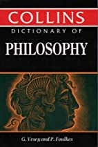 Dictionary of Philosophy by G Vesey