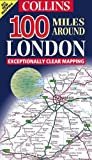 HarperCollins: Great Britain: London, 100 Miles Around (Collins British Isles and Ireland Maps)