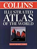 COLLECTIF: Collins Illustrated Atlas of the World (World Atlas)