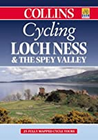 Cycling Loch Ness and the Spey Valley…