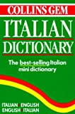 [???]: Collins Gem Italian Dictionary: Italian-English English-Italian