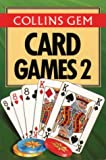 Diagram Group: Card Games 2 (Collins Gem)