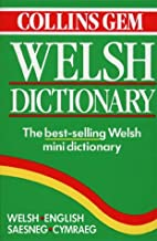 Collins Gem Welsh Dictionary by Collins Gem