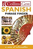 Isabel Rugama: Spanish Phrase Finder (Collins Gem Phrase Finder)