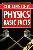 Deeson, E.: Physics: Basic Facts