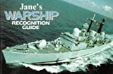 Faulkner, Keith: Jane's Warship Recognition Guide (Jane's Recognition Guides)