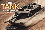 Foss, Christopher F.: Jane's Tank & Combat Vehicle Recognition Guide