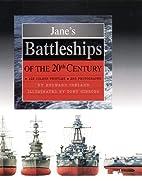 Jane's Battleships of the 20th Century…
