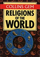 Religions of the World (Collins Gem) by…