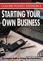 Starting Your Own Business (Collins Pocket…