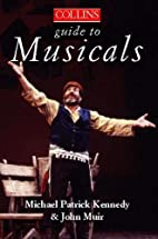 Musicals (The Collins Guide to ...) by…
