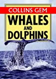 Carwardine, Mark: Whales & Dolphins (Collins Gem)
