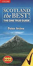 Scotland the Best!: The One True Guide by…