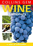 Wine Dictionary (Collins Gem) by David Rowe