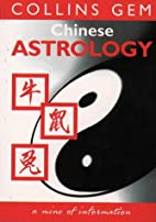 Chinese Astrology (Collins GEM) by Bridget…