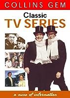 Classic TV Series by Alkarim Jivani