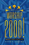 Atkins, Peter: Worship 2000: Resources to Celebrate the New Millennium