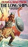 Frans Gunnar Bengtsson: The Long Ships: A Saga of the Viking Age