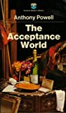 ANTHONY POWELL: The acceptance world (A Dance to the music of time)