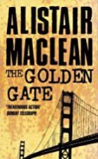 The Golden Gate by Alistair MacLean