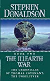 Donaldson, Stephen R.: The Illearth War