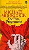 Moorcock, Michael: The Final Programme: A Jerry Cornelius Novel