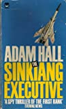 Hall, Adam: The Sinkiang Executive