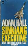 Hall, Adam: The Sinkiang Executive