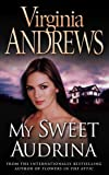 Virginia Andrews: My Sweet Audrina