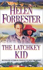 The Latchkey Kid by Helen Forrester
