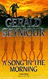 Seymour, Gerald: A Song in the Morning