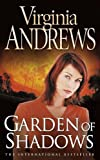Andrews, V. C.: Garden of Shadows
