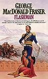 Fraser, George MacDonald: Flashman