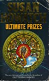Howatch, Susan: Ultimate Prizes