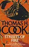 Cook, Thomas H.: Streets of Fire