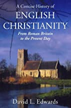 A Concise History of English Christianity by…