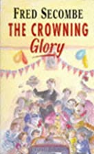 Crowning Glory by Fred Secombe