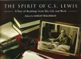 Lewis, C. S.: The Spirit of C.S. Lewis: A Year of Readings from His Life and Work