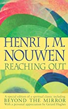 Reaching Out by Henri Nouwen