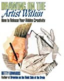 Edwards, Betty: DRAWING ON THE ARTIST WITHIN: How to Release Your Hidden Creativity