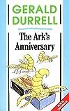 Durrell, Gerald: The Ark's Anniversary