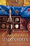 Hall, Richard: Empires of the Monsoon: A History of the Indian Ocean and Its Invaders