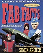 Gerry Anderson's Fab Facts: Behind the…